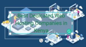 dedicated web hosting companies in kenya