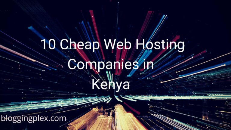 10 Best Cheap Shared Web Hosting in Kenya